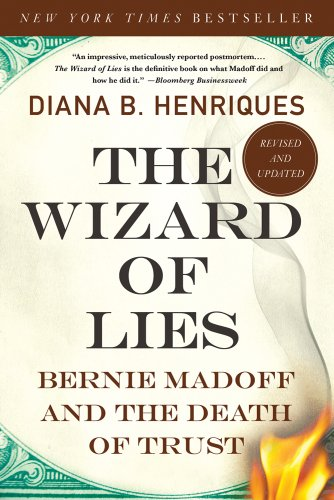 Wizard of Lies Bernie Madoff and the Death of Trust N/A edition cover
