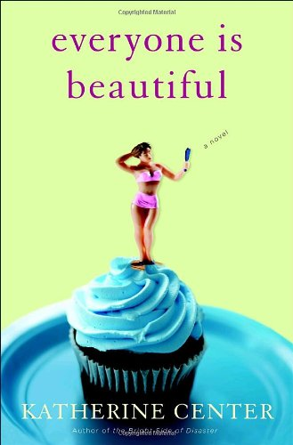 Everyone Is Beautiful A Novel  2009 edition cover