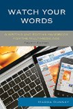 Watch Your Words A Writing and Editing Handbook for the Multimedia Age 4th 2015 edition cover