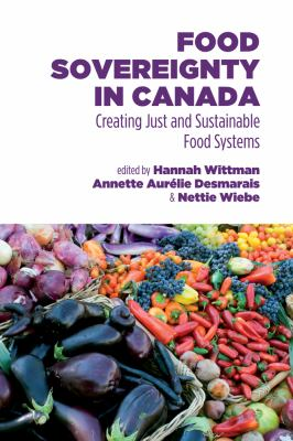 Food Sovereignty in Canada Creating Just and Sustainable Food Systems N/A edition cover