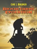 Biocultural Evolution The Anthropology of Human Prehistory N/A edition cover