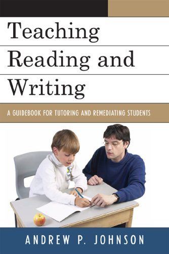 Teaching Reading and Writing A Guidebook for Tutoring and Remediating Students  2008 edition cover