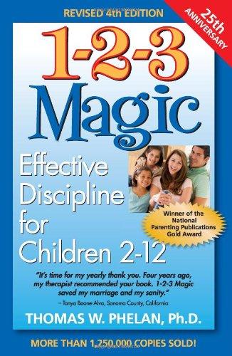 1-2-3 Magic Effective Discipline for Children 2-12 4th edition cover