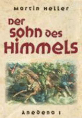 Der Sohn des Himmels Anedena 1 N/A 9783833468438 Front Cover