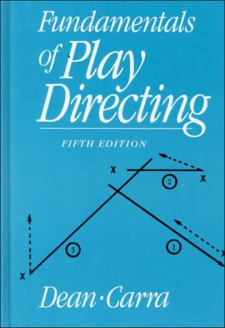 Fundamentals of Play Directing  5th 1989 (Revised) edition cover