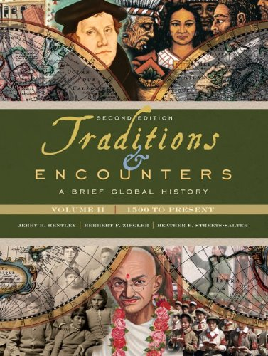 Traditions and Encounters A Brief Global History 2nd 2010 edition cover