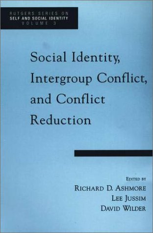 Social Identity, Intergroup Conflict, and Conflict Reduction   2001 edition cover