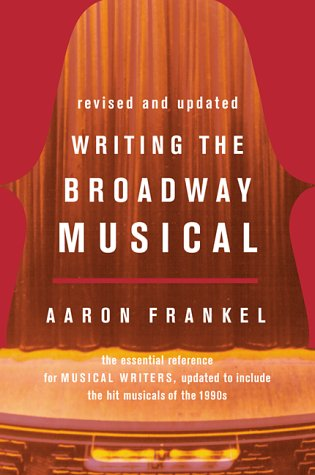 Writing the Broadway Musical   2000 (Expanded) edition cover
