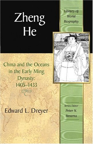 Zheng He China and the Oceans in the Early Ming Dynasty, 1405-1433  2007 edition cover