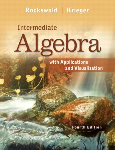 Intermediate Algebra with Applications and Visualization  4th 2013 edition cover