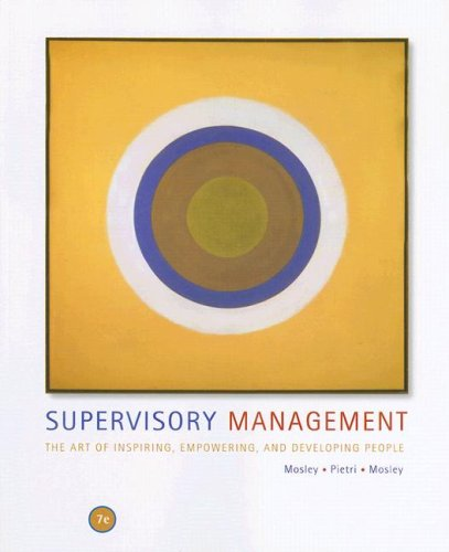 Supervisory Management The Art of Inspiring, Empowering, and Developing People 7th 2008 edition cover