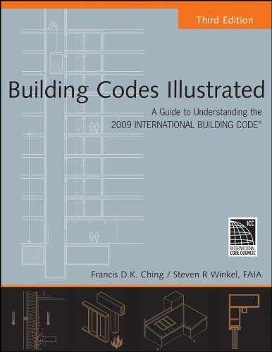 Building Codes Illustrated A Guide to Understanding the 2009 International Building Code 3rd 2009 edition cover
