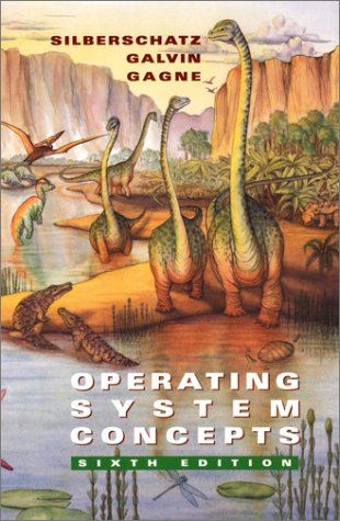 Operating System Concepts  6th 2002 edition cover
