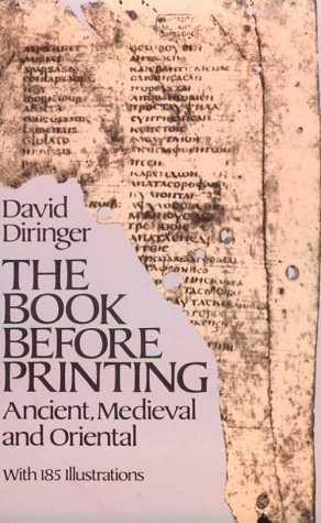 Book Before Printing Ancient, Medieval and Oriental  1982 (Reprint) edition cover