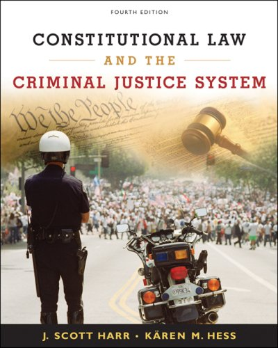 Constitutional Law and the Criminal Justice System  4th 2008 (Revised) edition cover