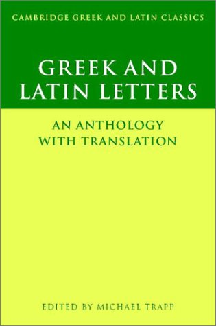 Greek and Latin Letters An Anthology with Translation  2003 9780521499439 Front Cover