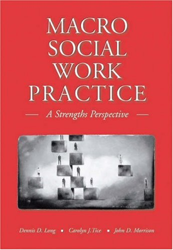 Macro Social Work Practice A Strengths Perspective  2006 9780534640439 Front Cover
