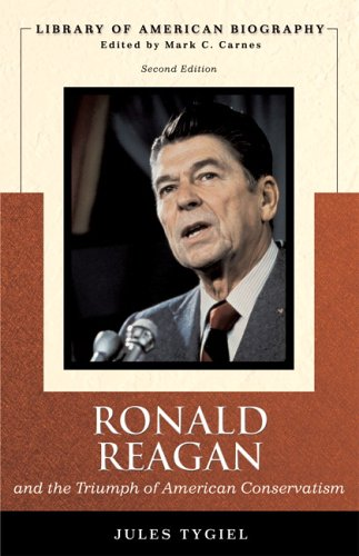Ronald Reagan and the Triumph of American Conservatism  2nd 2007 edition cover