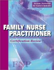 Family Nurse Practitioner Certification Review   1999 edition cover