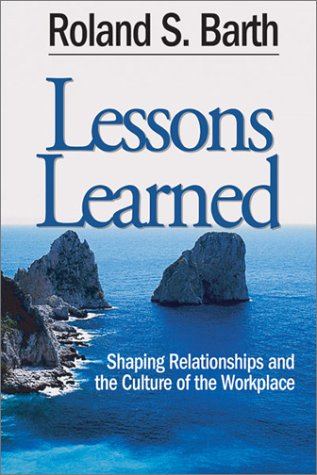 Lessons Learned Shaping Relationships and the Culture of the Workplace 2nd 2003 edition cover