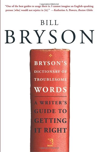 Bryson's Dictionary of Troublesome Words  N/A 9780767910439 Front Cover