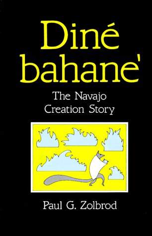 Din� Bahane' The Navajo Creation Story  1987 (Reprint) edition cover