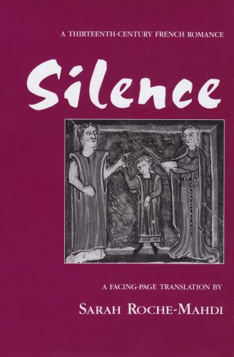 Silence A Thirteenth-Century French Romance  1999 edition cover