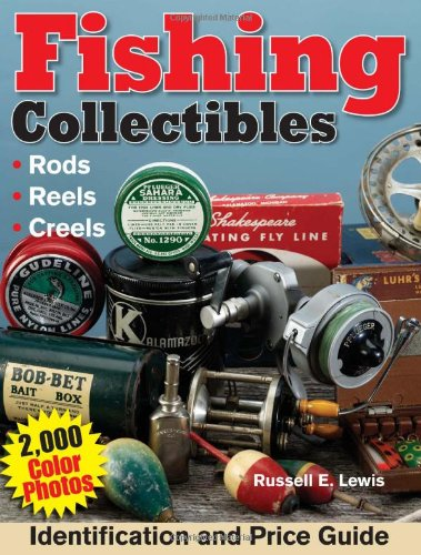 Fishing Collectibles Identification and Price Guide 2nd 2005 9780873499439 Front Cover