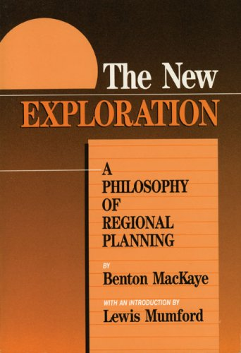 New Exploration A Philosophy of Regional Planning 3rd (Reprint) 9780917953439 Front Cover