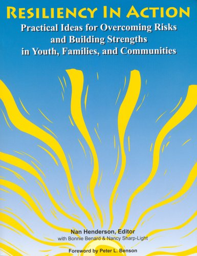Resiliency in Action : Practical Ideas for Overcoming Risks and Building Strengths in Youth, Families, and Communities  2007 edition cover