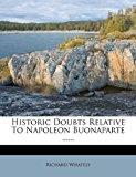 Historic Doubts Relative to Napoleon Buonaparte ... ...   0 edition cover