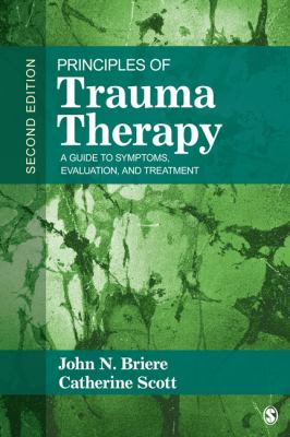 Principles of Trauma Therapy A Guide to Symptoms, Evaluation, and Treatment 2nd 2013 edition cover