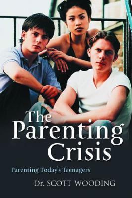 Parenting Crisis   2005 9781550418439 Front Cover