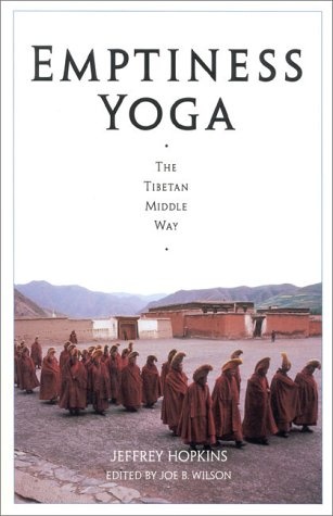 Emptiness Yoga The Tibetan Middle Way 2nd 9781559390439 Front Cover