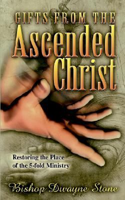Gifts from the Ascended Christ N/A 9781560433439 Front Cover