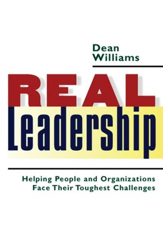 Real Leadership Helping People and Organizations Face Their Toughest Challenges  2005 (Annotated) edition cover