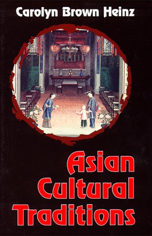 Asian Cultural Traditions  N/A 9781577660439 Front Cover