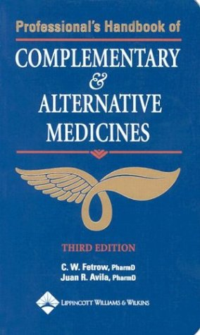 Professional's Handbook of Complementary and Alternative Medicines  3rd 2003 (Revised) edition cover