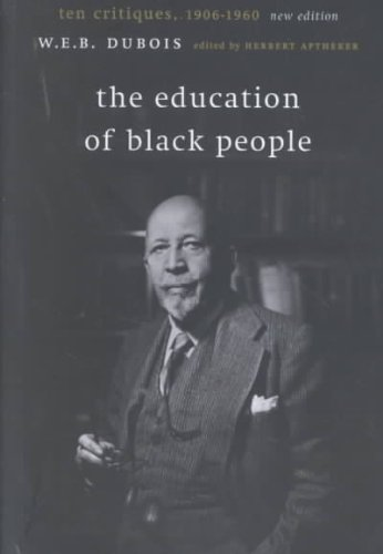 Education of Black People Ten Critiques, 1906-1960  2001 edition cover