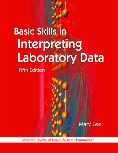 Basic Skills in Interpreting Laboratory Data  5th 2013 edition cover