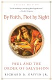 By Faith, Not by Sight: Paul and the Order of Salvation  2013 edition cover