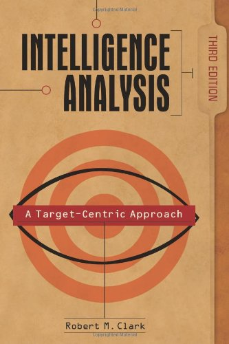 Intelligence Analysis A Target-Centric Approach 3rd Edition 3rd 2008 (Revised) edition cover