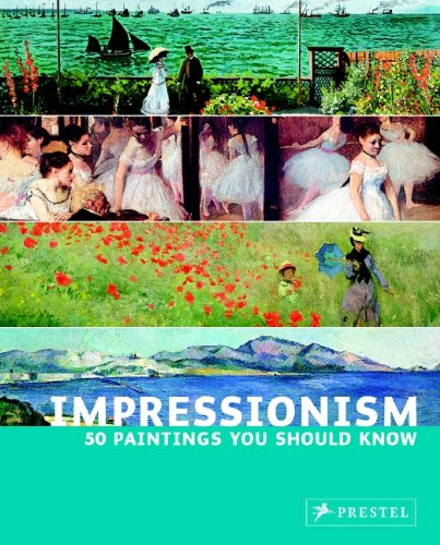 Impressionism 50 Paintings You Should Know  2007 edition cover