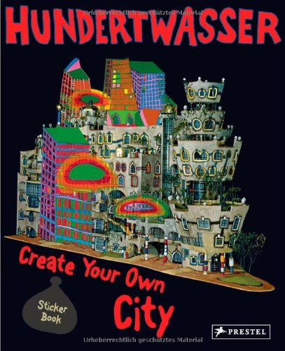 Hundertwasser Create Your Own City  2011 9783791370439 Front Cover
