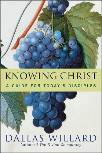 Knowing Christ Today Why We Can Trust Spiritual Knowledge  2008 edition cover