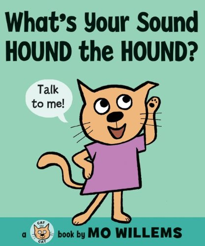 What's Your Sound, Hound the Hound?   2010 9780061728440 Front Cover