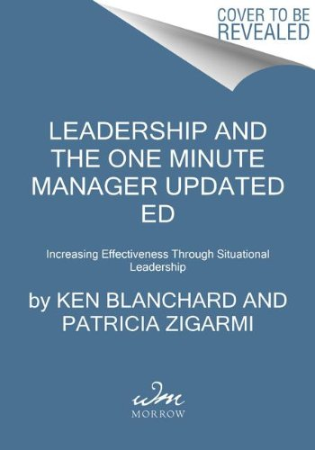 Leadership and the One Minute Manager Updated Ed Increasing Effectiveness Through Situational Leadership N/A edition cover