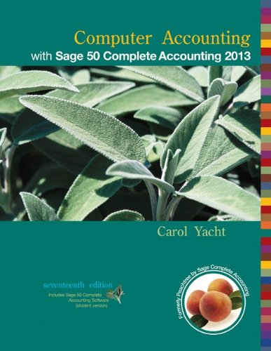 Computer Accounting with Sage 50 Complete Accounting 2013  17th 2014 edition cover