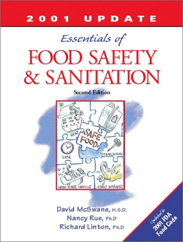 Essentials of Food Safety and Sanitation  3rd 2002 9780130648440 Front Cover