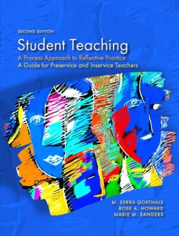 Student Teaching A Process Approach to Reflective Practice 2nd 2004 (Revised) edition cover